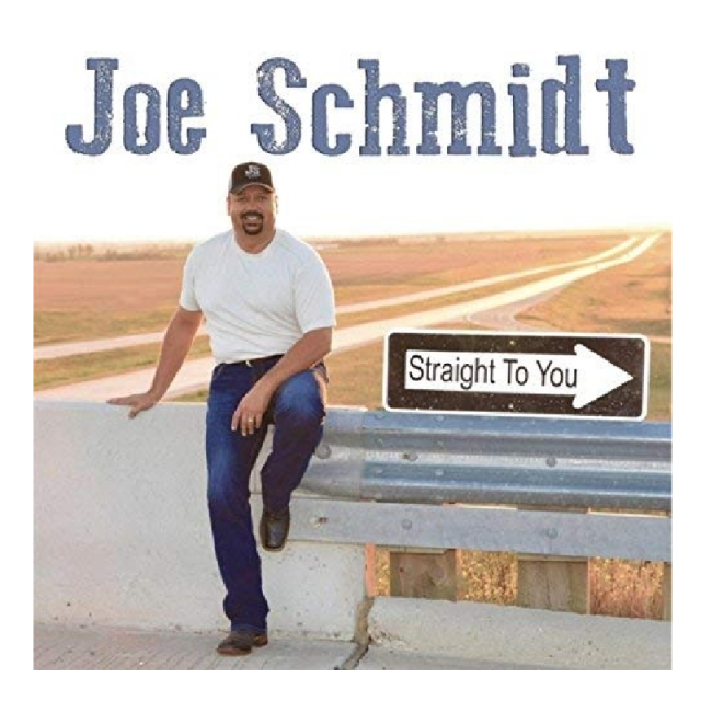 Joe Schmidt CD- Straight To You