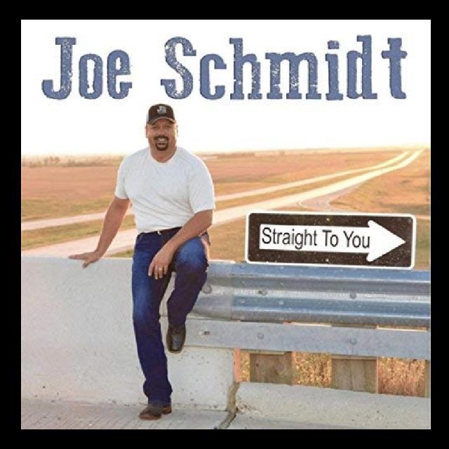 Joe Schmidt CD- Straight To You